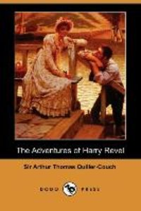 The Adventures of Harry Revel (Dodo Press)