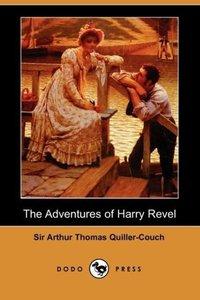 The Adventures of Harry Revel (Dodo Press)