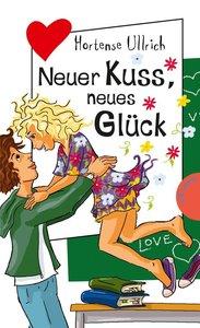 Neuer Kuss, neues Glück