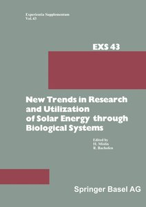 New Trends in Research and Utilization of Solar Energy through B