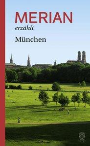 MERIAN erzählt München
