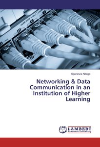 Networking & Data Communication in an Institution of Higher Lear