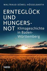 Ernteglück und Hungersnot