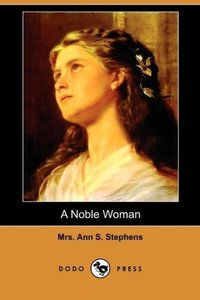 A Noble Woman (Dodo Press)