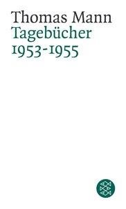Tagebücher 1953 - 1955