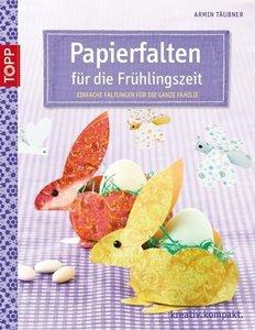 Papierfalten für die Frühlingszeit