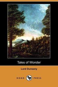 Tales of Wonder (Dodo Press)