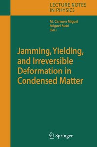 Jamming, Yielding, and Irreversible Deformation in Condensed Mat