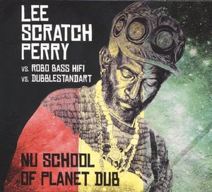 Nu School Of Planet Dub