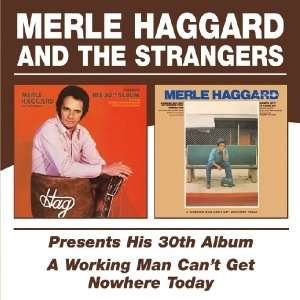 Presents His 30th Album/A Working Man Can't Get...