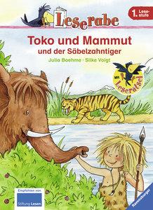 Boehme, J: Leserabe: Toko und Mammut und der Säbelzahntiger