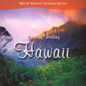 Spirit of Healing Hawaii
