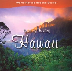 Spirit of Healing Hawaii