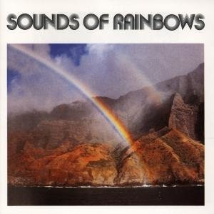 Sounds Of Rainbows