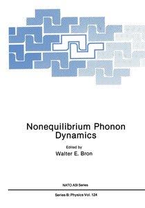 Nonequilibrium Phonon Dynamics