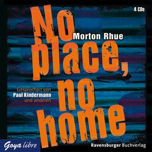 No place, no home