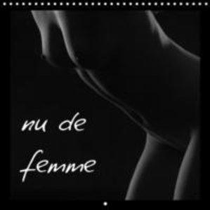 nu de femme (Calendrier mural 2015 300 × 300 mm Square)