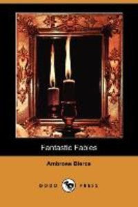 Fantastic Fables (Dodo Press)