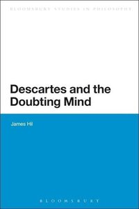 Descartes and the Doubting Mind