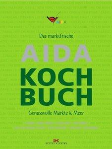 Das marktfrische AIDA Kochbuch
