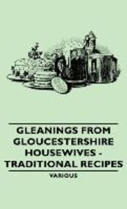 Gleanings from Gloucestershire Housewives - Traditional Recipes