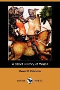 A Short History of Wales (Dodo Press)
