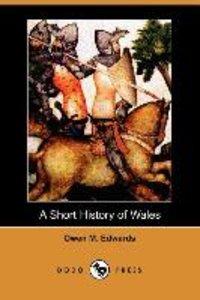 A Short History of Wales (Dodo Press)