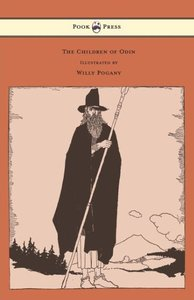 The Children of Odin - Illustrated by Willy Pogany