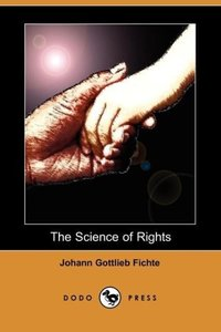 The Science of Rights (Dodo Press)