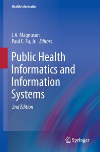Public Health Informatics and Information Systems