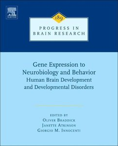 Progress in Brain Research 189. Gene Expression to Neurobiology