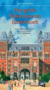 Het grote Rijksmuseum luisterboek / druk 1
