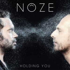 Holding You (Noze Remix)