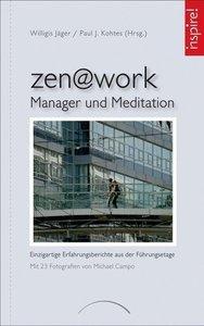 zen@work - Manager und Meditation