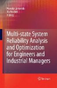 Multi-state System Reliability Analysis and Optimization for Eng