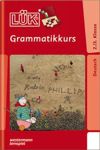 LÜK. Grammatikkurs 2. / 3. Klasse