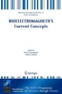Bioelectromagnetics. Current Concepts
