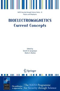 Bioelectromagnetics. Current Concepts