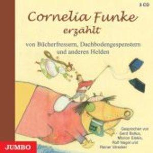 Cornelia Funke erzählt von Bücherfressern, Dachbodengespenstern