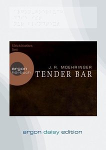 Tender Bar (DAISY Edition)