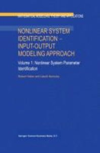 Nonlinear System Identification - Input-Output Modeling Approach