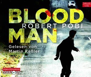 Robert Pobi: Bloodman