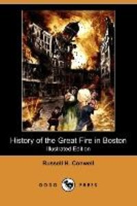 History of the Great Fire in Boston (Illustrated Edition) (Dodo