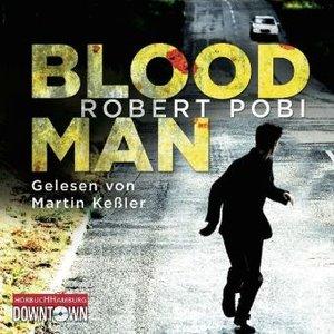 Robert Pobi: Bloodman