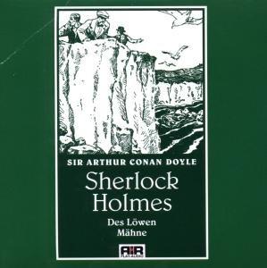 Sherlock Homes-Des Löwen Mähne
