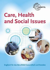 Care, Health and Social Issues
