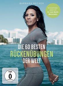 Barbara Becker - Die 60 besten Rückenübungen der Welt