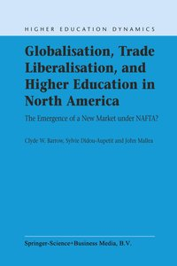 Globalisation, Trade Liberalisation, and Higher Education in Nor