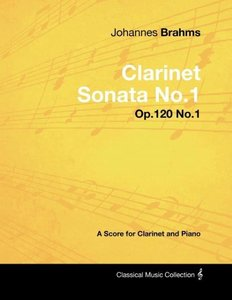 Johannes Brahms - Clarinet Sonata No.1 - Op.120 No.1 - A Score f