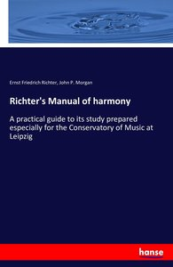 Richter\'s Manual of harmony